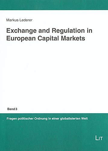 Exchange and regulation in European capital markets,