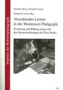 9783825870638: Verstehendes Lernen in der Montessori-Pädagogik.