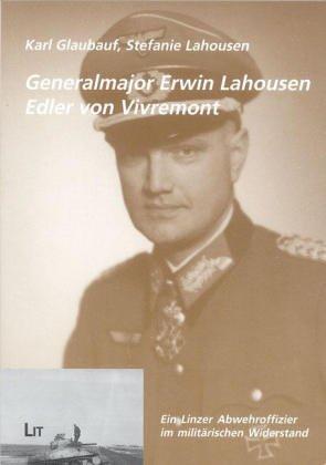 9783825872595: Generalmajor Erwin Lahousen, Edler von Vivremont