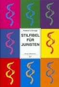 9783825872717: Stilfibel f�r Juristen