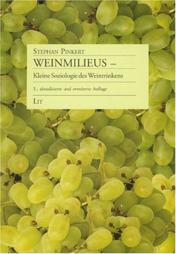 9783825872854: Weinmilieus - Kleine Soziologie des Weintrinkens