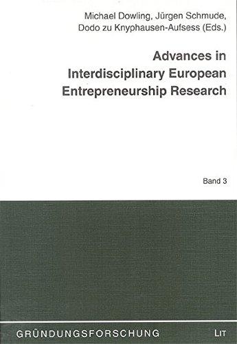 Advances in Interdisciplinary European Entrepreneurship Research (Grundungsforschung)
