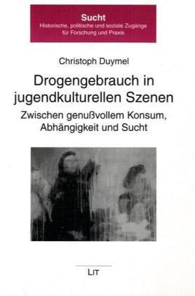 9783825873622: Drogengebrauch in jugendkulturellen Szenen