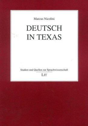 Deutsch in Texas: Nicolini, Marcus