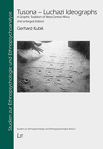 9783825876012: Tusona-Luchazi Ideographs: A Graphic Tradition of West-Central Africa