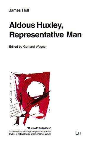 9783825876630: Aldous Huxley,Representative Man: v. 5 (Human Potentialities. Studien Zu Aldous Huxley & Zeitgenossischer Kultur)