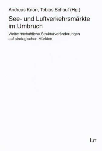 See- und Luftverkehrsmärkte im Umbruch: Knorr Andreas: