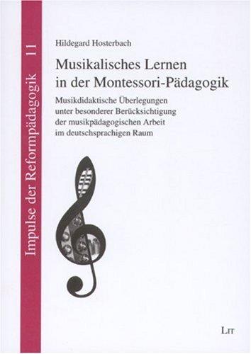 9783825882518: Musikalisches Lernen in der Montessori-Pädagogik: Musikdidaktische Überlegungen unter besonderer Berücksichtigung der musikpädagogischen Arbeit im deutschsprachigen Raum