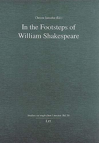 9783825882716: In the Footsteps of William Shakespeare (Studien zur englischen Literatur)