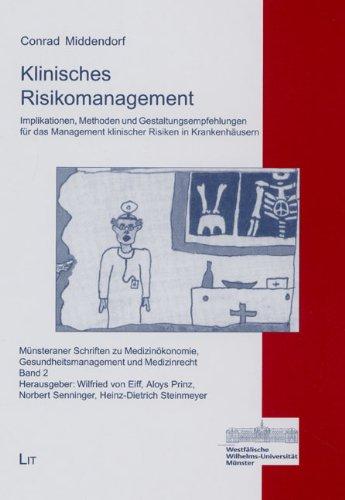 9783825884406: Klinisches Risikomanagement. Implikationen, Methoden und Gestaltungsempfehlungen für das Management klinischer Risiken in Krankenhäusern