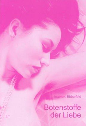 9783825884895: Botenstoffe der Liebe: Über das innige Verhältnis von Geruch und Sexualität