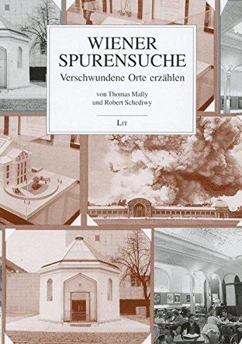 9783825886332: Wiener Spurensuche: Verschwundene Orte erzählen (Livre en allemand)