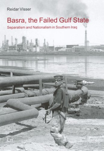 9783825887995: Basra, the Failed Gulf State: Separatism and Nationalism in Southern Iraq