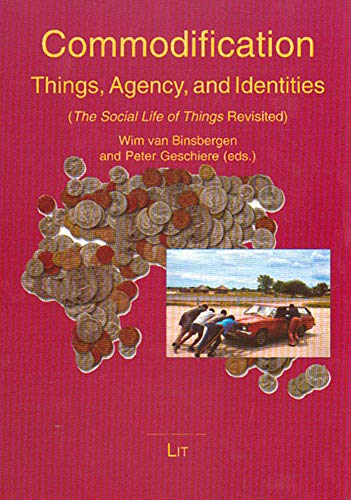 9783825888046: Commodification: Things, Agency, and Identities: (
