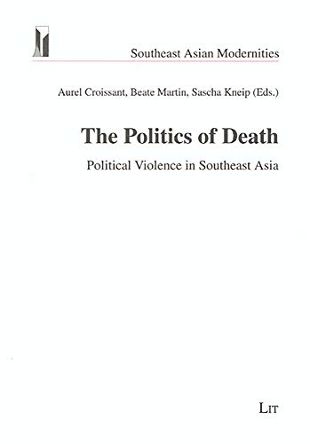 9783825888602: The Politics of Death: Political Violence in Southeast Asia (Southeast Asian Modernities)