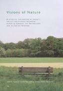 9783825890087: Visions of Nature: A scientific exploration of people's implicit philosophies regarding nature in Germany, the Netherlands and the United Kingdom (Kultur: Forschung und Wissenschaft)