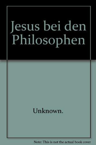 9783825892456: Jesus bei den Philosophen