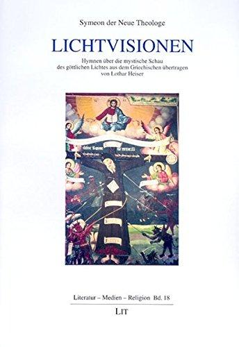 9783825892869: Lichtvisionen: Hymnen über die mystische Schau des göttlichen Lichts (Livre en allemand)