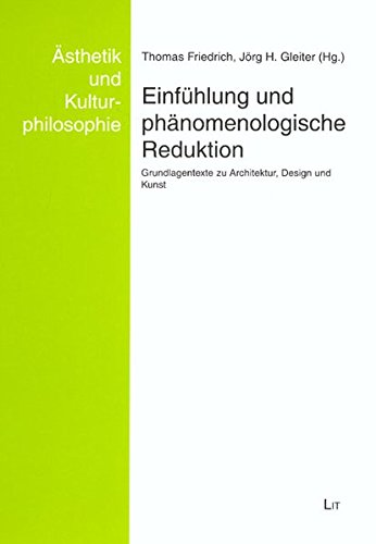 9783825893668: Einfühlung und phänomenologische Reduktion: Grundlagentexte zu Architektur, Design und Kunst