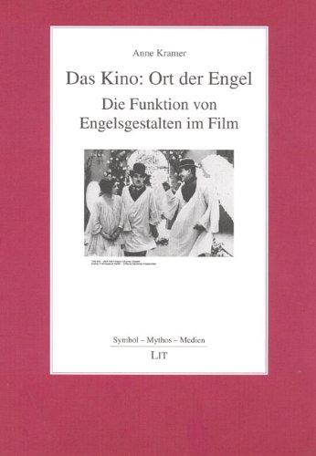 9783825894245: Das Kino: Ort der Engel: Die Funktion von Engelsgestalten im Film (Livre en allemand)