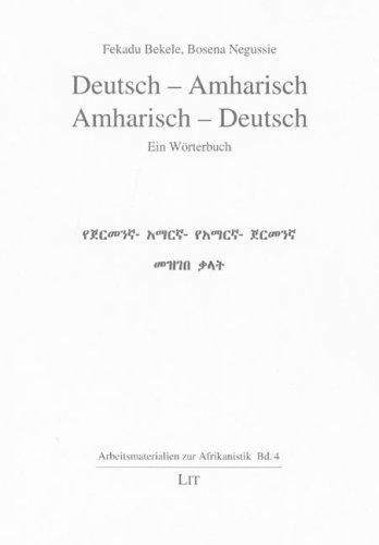 9783825894764: Deutsch - Amharisch /Amharisch - Deutsch: Ein Wörterbuch (Livre en allemand)