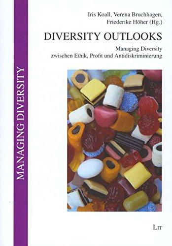 9783825897451: Diversity Outlooks: Managing Diversity zwischen Ethik, Profit und Antidiskriminierung