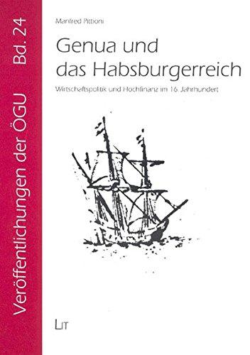 9783825897642: Genua und das Habsburgerreich: Wirtschaftspolitik und Hochfinanz im 16. Jahrhundert