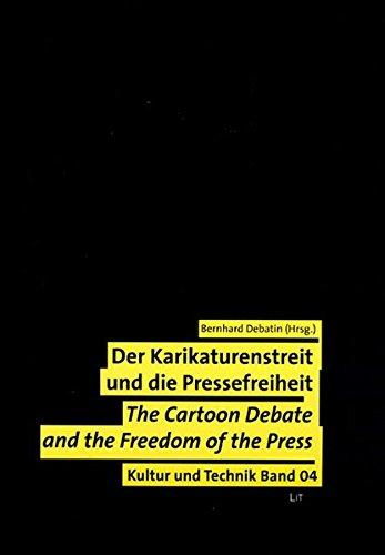 9783825899509: Der Karikaturenstreit und die Pressefreiheit. Wert- und Normenkonflikte in der globalen Medienkultur: The Cartoon Debate and the Freedom of the Press. ... Technikforschung Der Universitat Stuttgart)