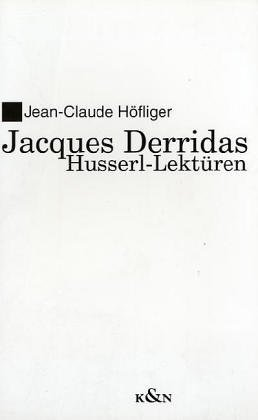 9783826010057: Jacques Derridas Husserl-Lekturen (Epistemata) (German Edition)