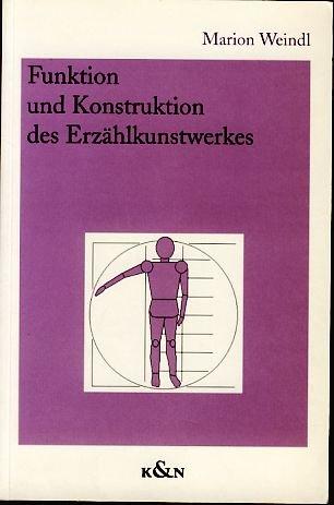 9783826010101: Funktion und Konstruktion des Erzählkunstwerkes (Epistemata. Reihe Literaturwissenschaft)