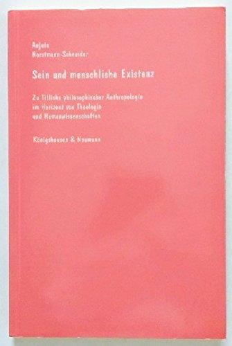 Sein und menschliche Existenz: Zu Tillichs philosophischer Anthropologie im Horizont von Theologie ...