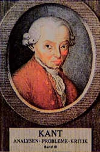 9783826011696: Kant: Analysen, Probleme, Kritik