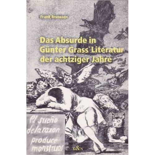 9783826012921: Das Absurde in G�nter Grass' Literatur der achtziger Jahre (Epistemata)