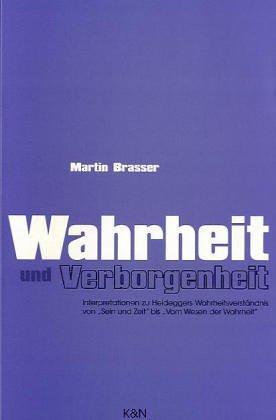 9783826013058: Wahrheit und Verborgenheit: Interpretationen zu Heideggers Wahrheitsverständnis von Sein und Zeit bis Vom Wesen der Wahrheit (Epistemata) (German Edition)