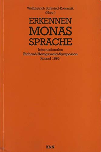 9783826013119: Erkennen - Monas - Sprache: Internationales Richard-Hönigswald-Symposion, Kassel 1995