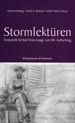 9783826014055: Stormlektüren: Festschrift für Karl Ernst Laage zum 80. Geburtstag