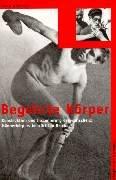 9783826014178: Begehrte K�rper: Konstruktion und Inszenierung des 'arischen' M�nnerk�rpers im 'Dritten Reich'