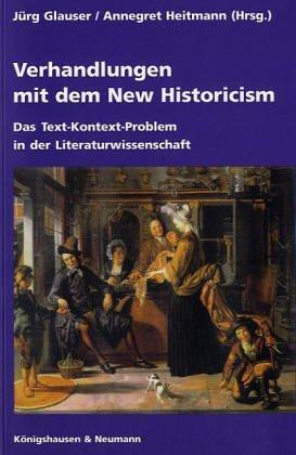 9783826014369: Verhandlungen mit dem New Historicism: Das Text-Kontext-Problem in der Literaturwissenschaft