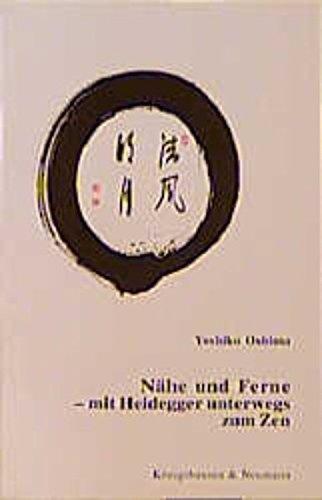 9783826014390: Nähe und Ferne. Mit Heidegger unterwegs zum Zen.