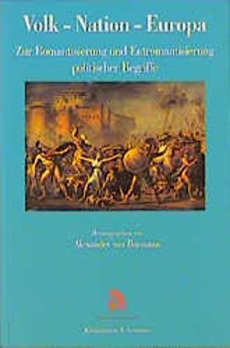 9783826014741: Volk, Nation, Europa: Zur Romantisierung und Entromantisierung politischer Begriffe (Stiftung für Romantikforschung)