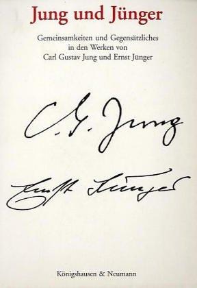 9783826016332: Jung und Jünger: Gemeinsamkeiten und Gegensätzliches in den Werken von Carl Gustav Jung und Ernst Jünger (Studien aus der Existential-psychologischen Bildungs- und Begegnungsstätte Todtmoos-Rütte)