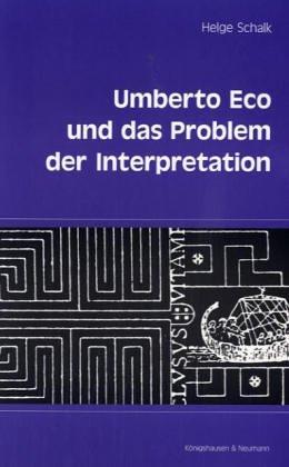 9783826016776: Umberto Eco und das Problem der Interpretation: Ästhetic, Semiotik, Textpragmatik (Epistemata)