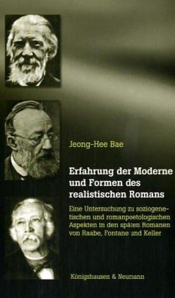 Erfahrung der Moderne und Formen des realistischen: Bae, Jeong-Hee: