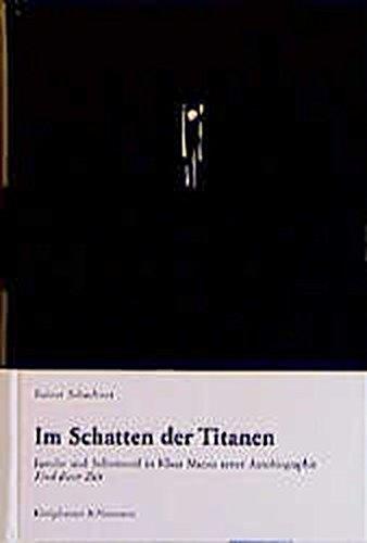 9783826017117: Im Schatten der Titanen: Familie und Selbstmord in Klaus Manns erster Autobiographie