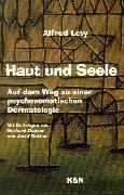 9783826017162: Haut und Seele: Auf dem Weg zu einer psychosomatischen Dermatologie