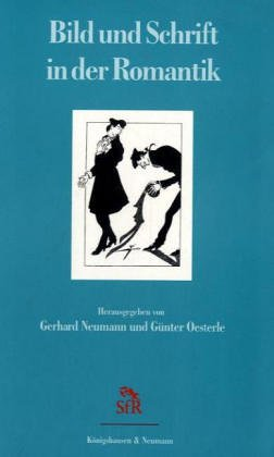 9783826017582: Bild und Schrift in der Romantik.