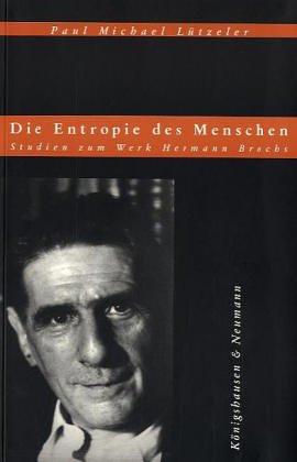 9783826018961: Die Entropie des Menschen: Studien zum Werk Hermann Brochs