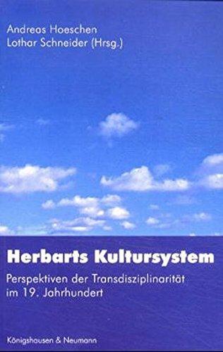 9783826019227: Herbarts Kultursystem: Perspektiven der Transdisziplinarität im 19. Jahrhundert