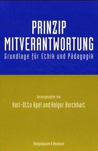 Prinzip Mitverantwortung: Grundlage Fur Ethik Und Padagogik: Freundeskreis des Hans Jonas-Zentrums;...