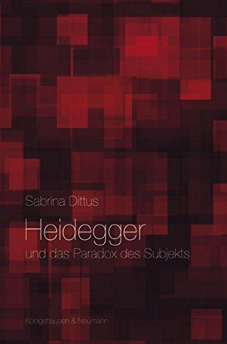 Heidegger und das Paradox des Subjekts: Sabrina Dittus